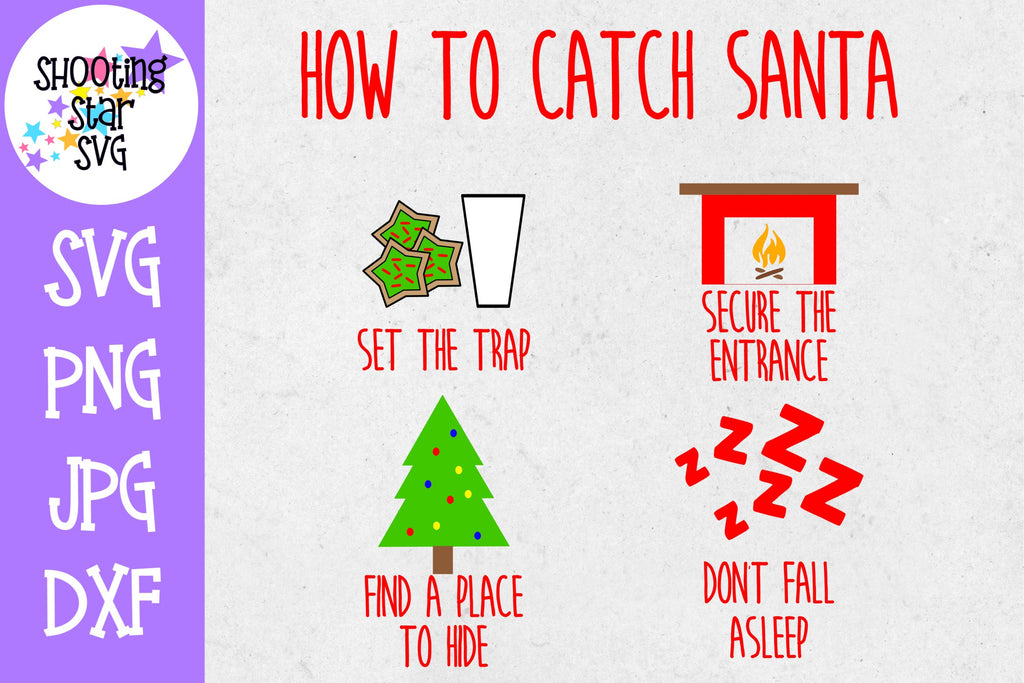 How to Catch Santa SVG - Cute Christmas SVG