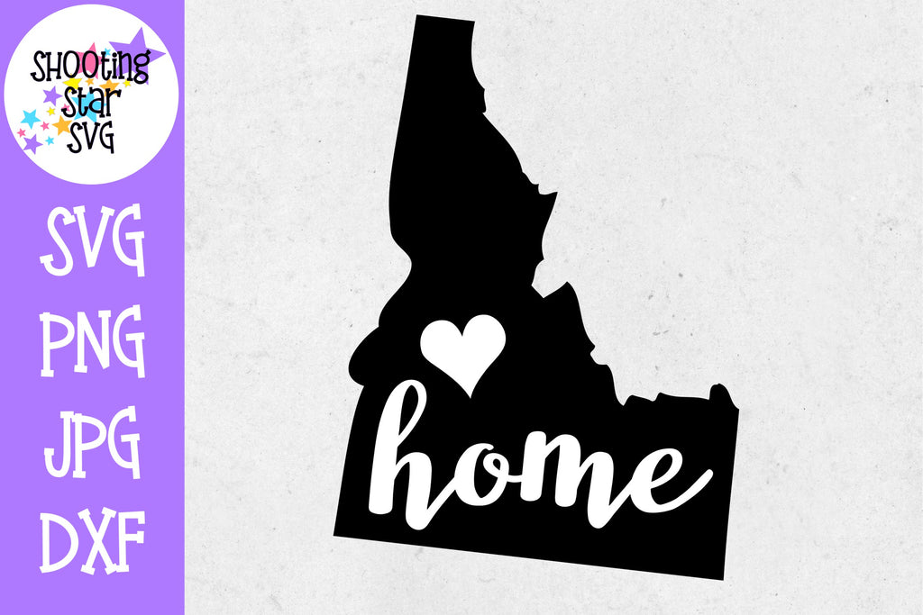 Idaho State Home with Heart SVG - 50 States SVG - United States SVG