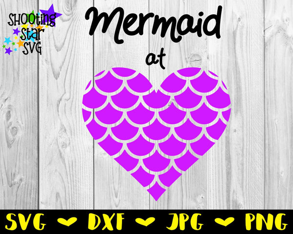 Mermaid at heart - Mermaid Scales Heart - Mermaid SVG - Children's SVG