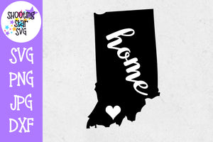 Indiana State Home with Heart SVG - 50 States SVG - United States SVG