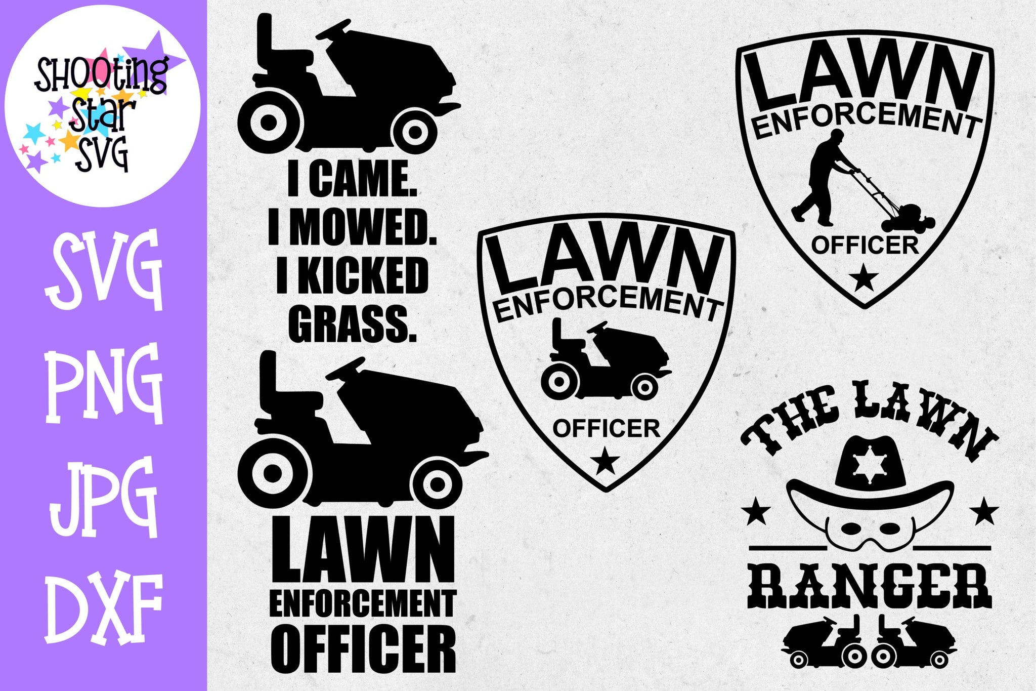 Lawn Enforcement Officer Bundle - The Lawn Ranger - I came I mowed I kicked Grass - Father's Day SVG