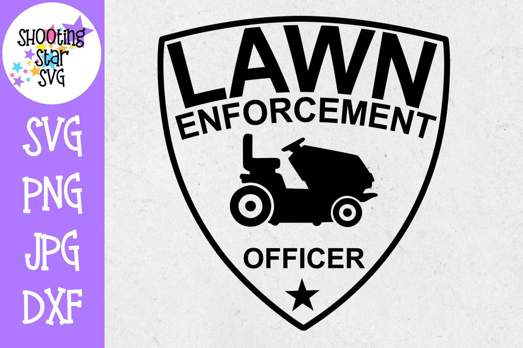 Lawn Enforcement Officer SVG - Father's Day SVG