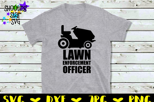 Lawn Enforcement Officer SVG 2 - Father's Day SVG