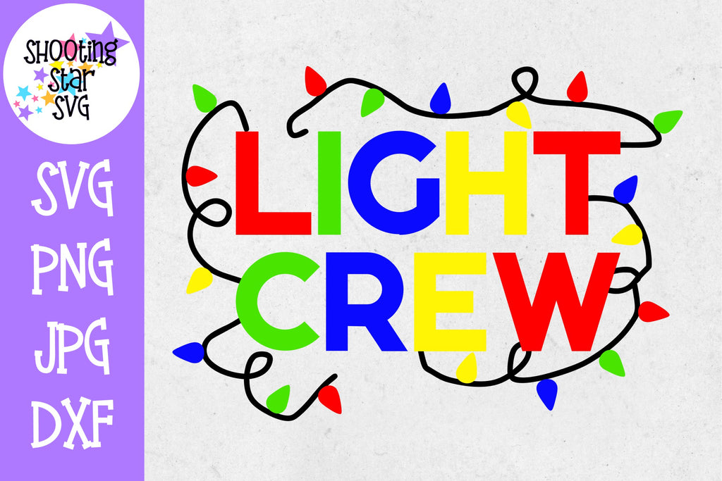 Light Crew SVG - Christmas Light Crew - Christmas SVG
