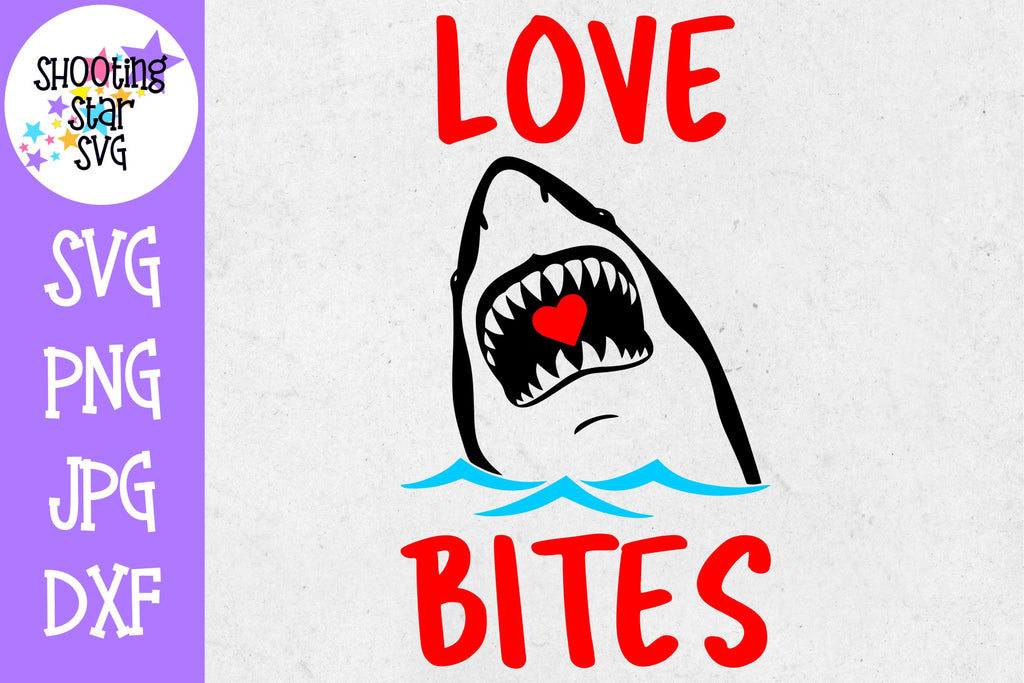 Love Bites Shark - Valentine's Day SVG