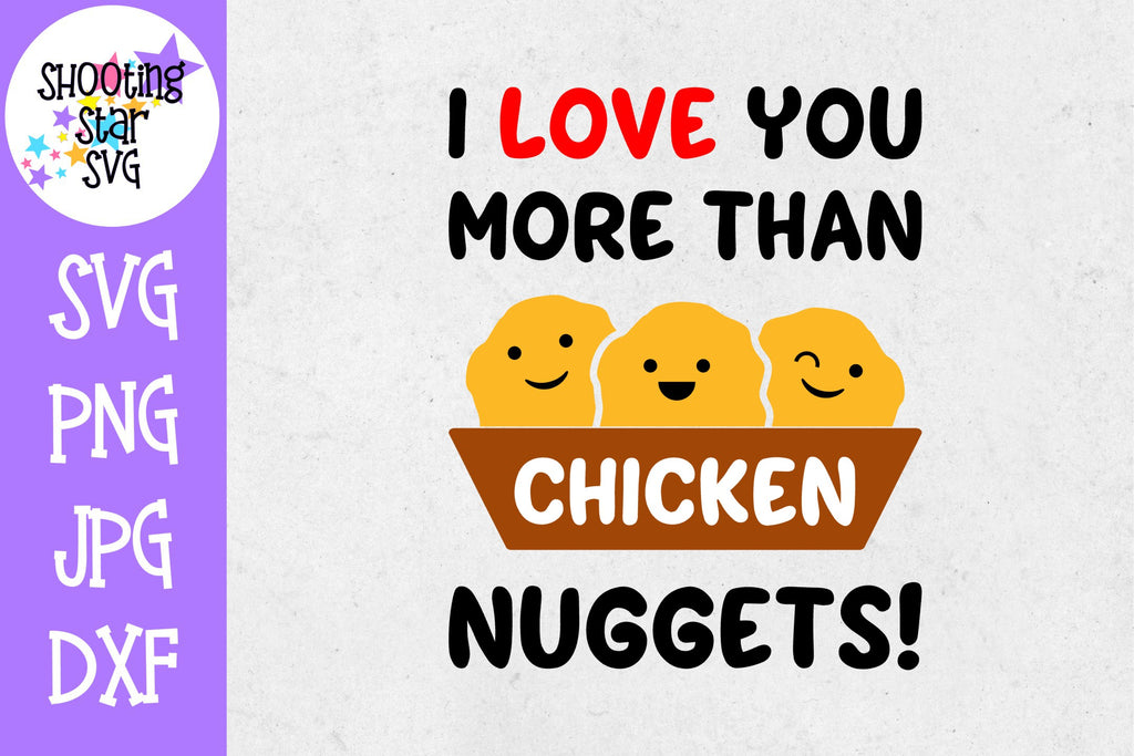 Love you more than chicken nuggets svg - Valentine's Day SVG