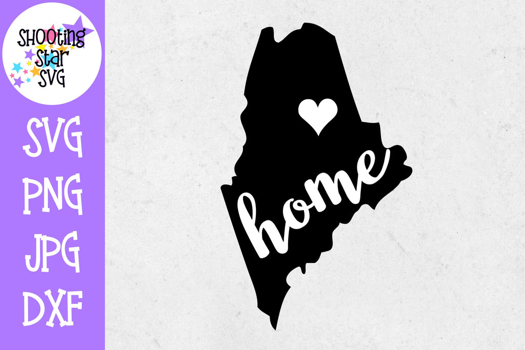 Maine State Home with Heart SVG - 50 States SVG - United States SVG