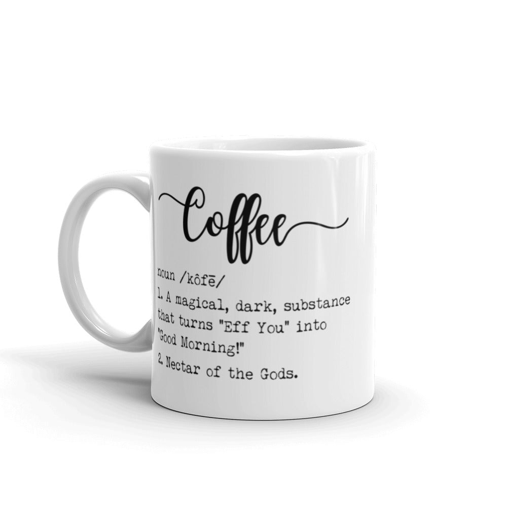 Coffee Definition Coffee Mug
