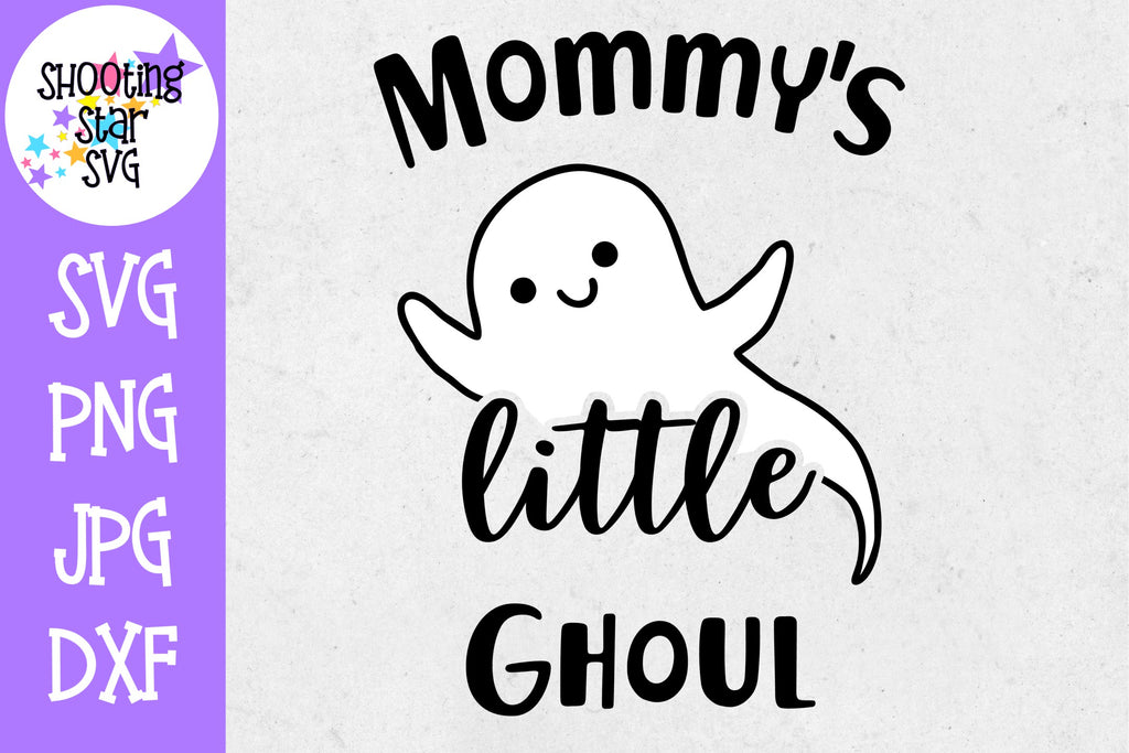 Mommy's Little Ghoul SVG - Little Kid SVG - Halloween SVG