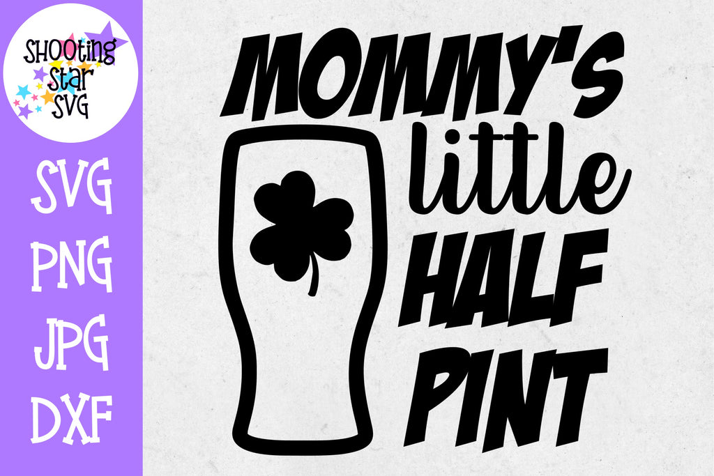 Mommy's Little Half Pint - St. Patrick's Day SVG