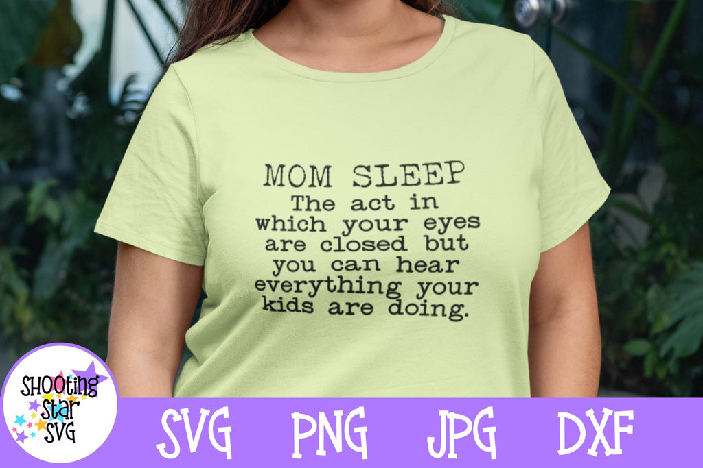 Mom Sleep with kids SVG - Funny Mom SVG