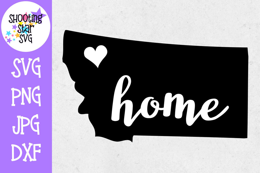 Montana State Home with Heart SVG - 50 States SVG - United States SVG