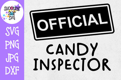 Official Candy Inspector SVG - Candy SVG - Halloween SVG