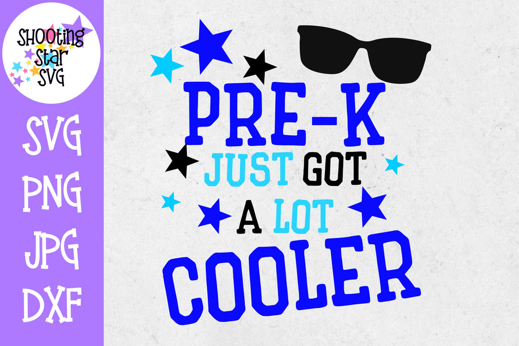 Pre-K Just got a Lot Cooler SVG - First Day of School SVG