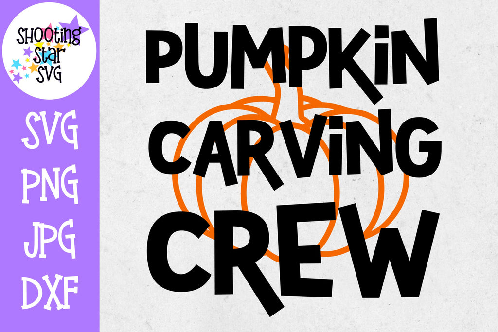 Pumpkin Carving Crew SVG - Pumpkin SVG - Halloween SVG