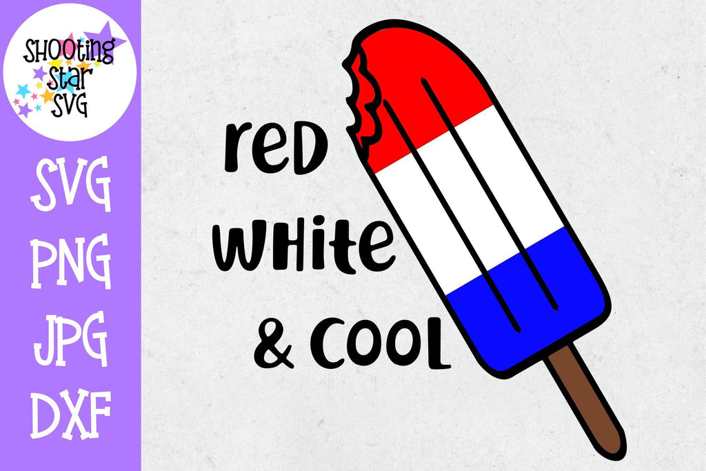 Red White and Cool Popsicle - Fourth of July SVG