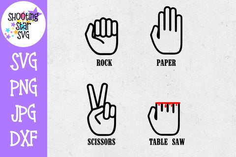 Rock Paper Scissors Table Saw - Father's Day SVG - Funny SVG