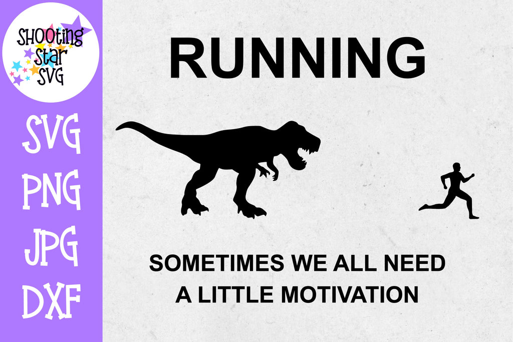 Running Motivation Dinosaur SVG - Funny Gym SVG - Runner SVG
