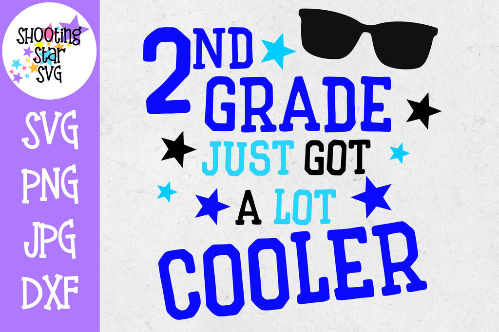 Second Grade Just got a Lot Cooler SVG - First Day of School