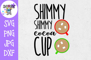 Shimmy Shimmy Cocoa Cup - Christmas SVG