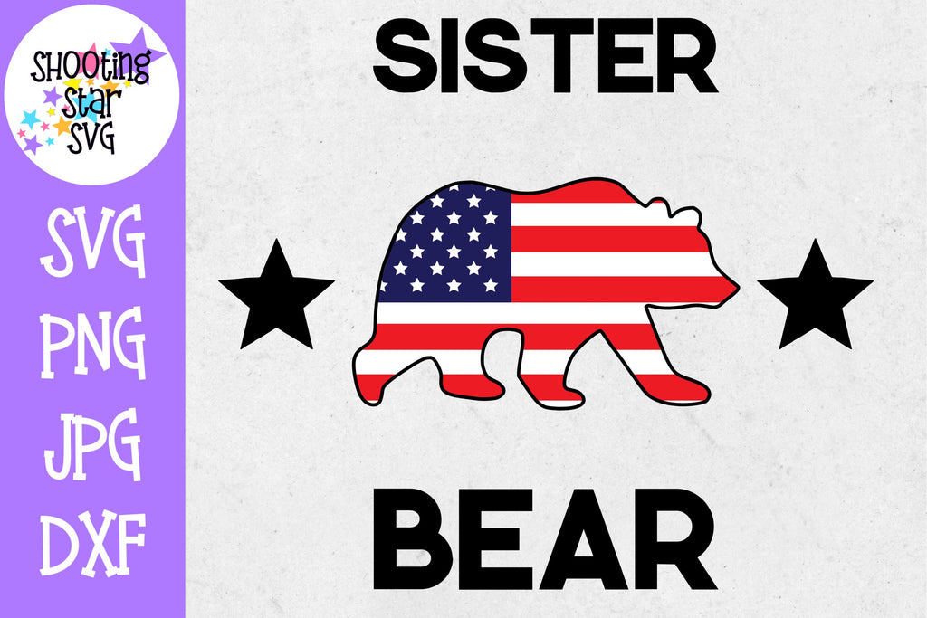 Sister bear with American Flag - Fourth of July SVG