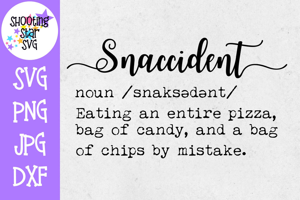 Snaccident Definition SVG - Funny Definition SVG - Food SVG
