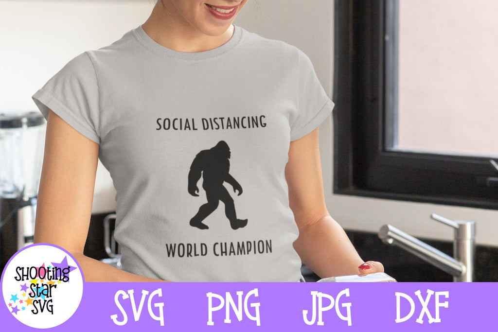 Social Distancing World Champion SVG - Sasquatch SVG