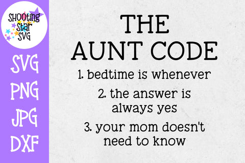 The Aunt Code SVG - Funny SVG - Aunt SVG