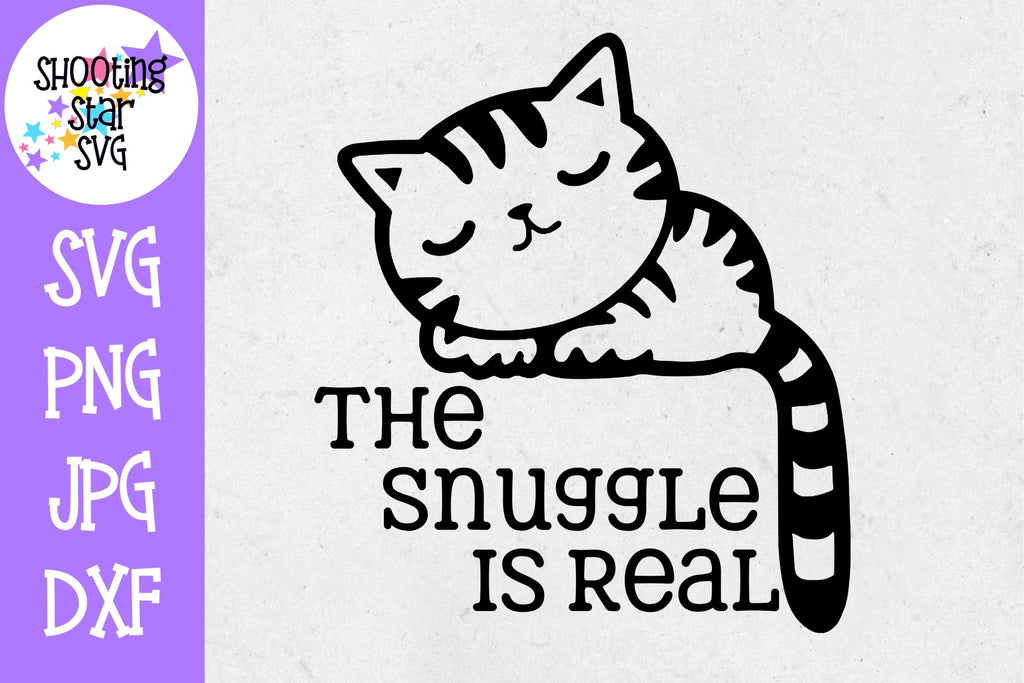 The snuggle is real svg  - snuggle cat for baby girl or boy shirt