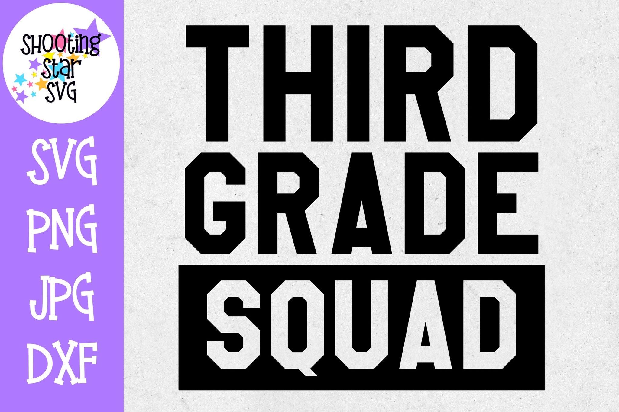 Third Grade Squad - First Day of School SVG