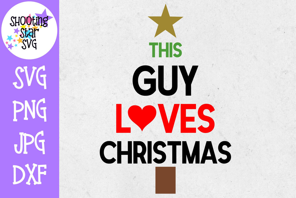 This Guy Loves Christmas SVG - Christmas SVG