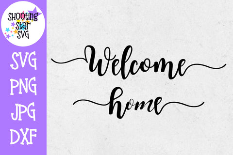 Welcome Home SVG - Living Room SVG - Home Decor SVG