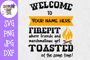 Welcome to our Firepit - Home Decor SVG