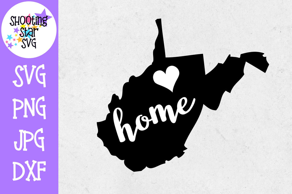West Virginia State Home with Heart SVG - 50 States SVG - United States SVG