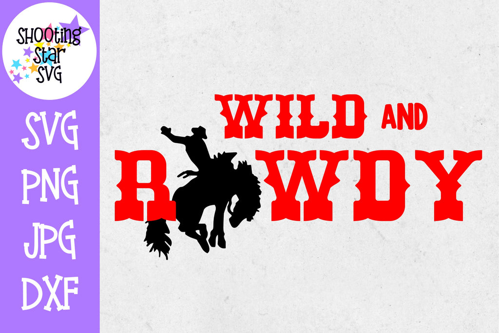 Wild and Rowdy- Children's SVG