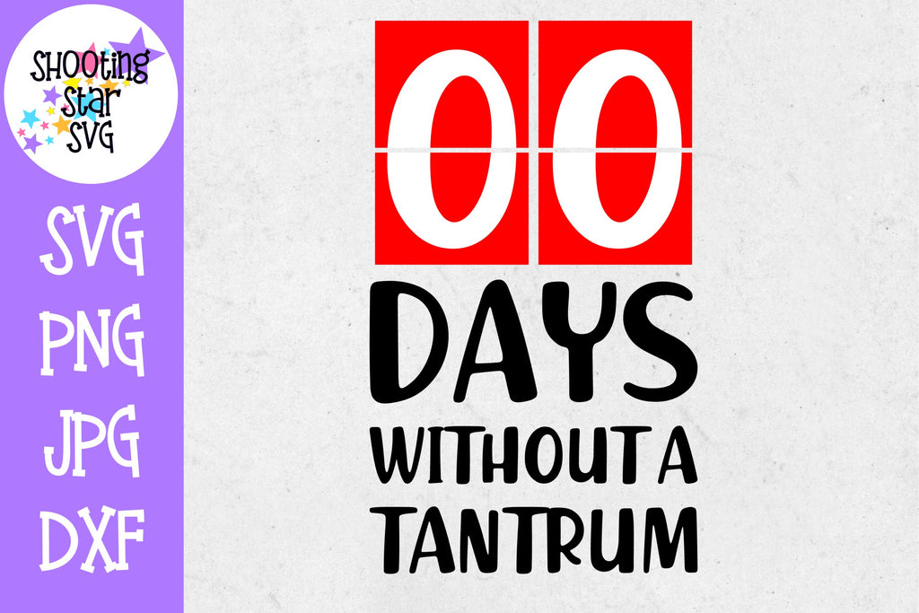 Zero Days Without a Tantrum - Children's SVG