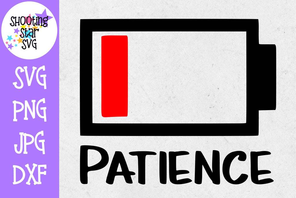 Zero Patience No Batteries - Mom SVG
