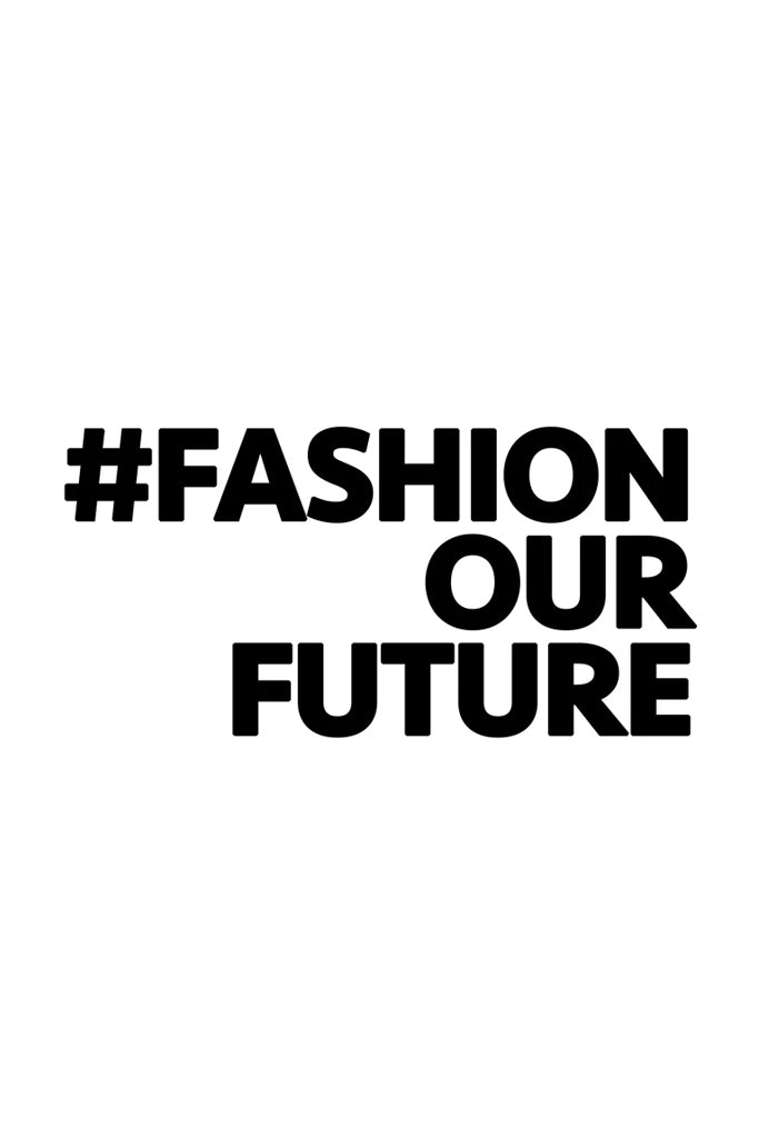 Love Amy, Fashion Our Future