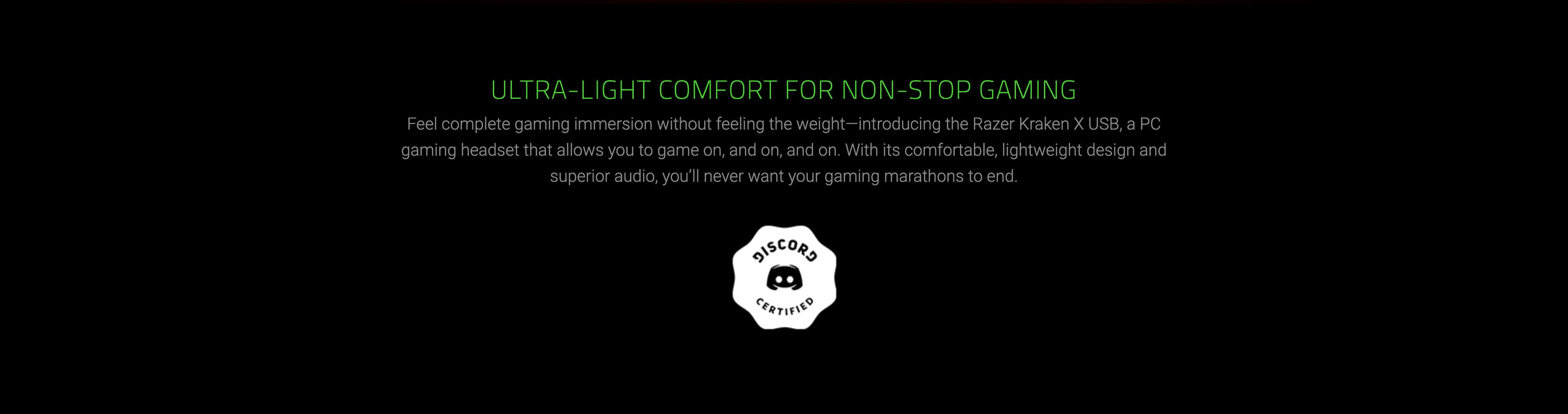 ULTRA-LIGHT COMFORT FOR NON-STOP GAMING