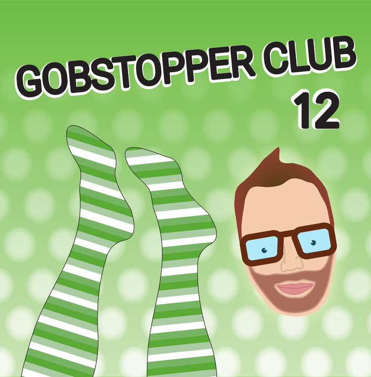 Gobstopper Club 12 Months