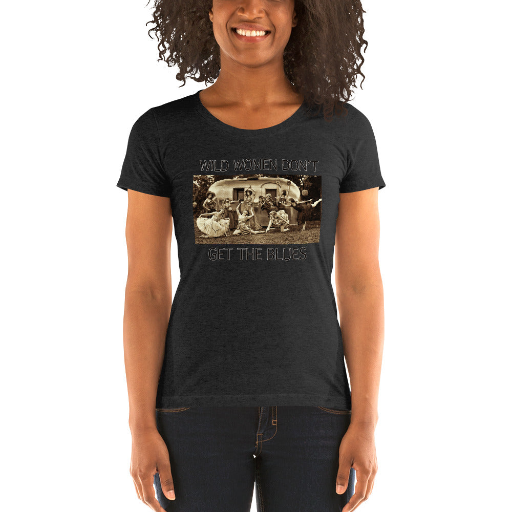 Wild Women Don't Get the Blues Ladies' short sleeve t-shirt