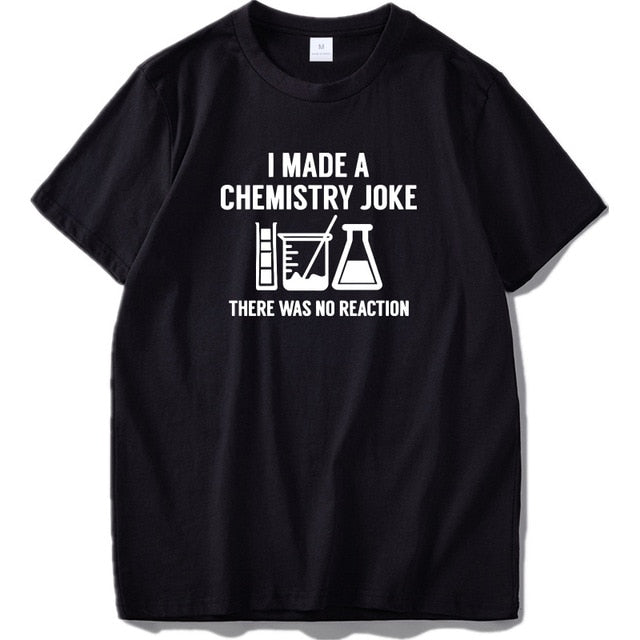 I Made a Chemistry Joke... - Trendzz Worldwide