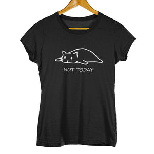 Not Today Tee - Trendzz Worldwide