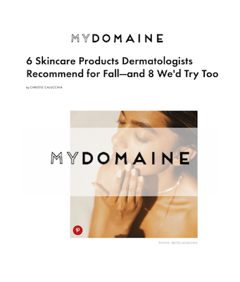 My Domaine - 6 Skincare Products Dermatologists Recommend for Fall—and 8 We'd Try Too