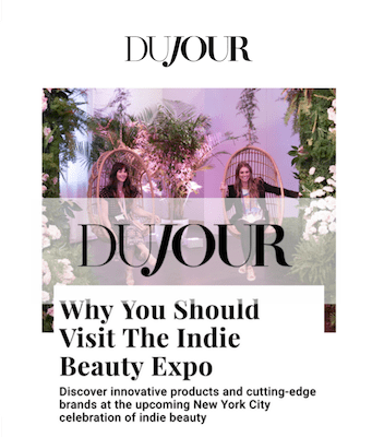 Dujour - Why You Should Visit The Indie Beauty Expo