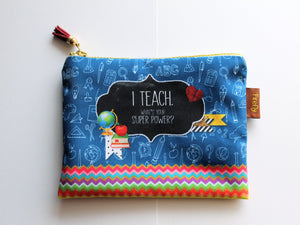 Teach Super Power Zipper