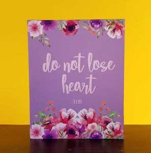 Do not lose heart Plaque