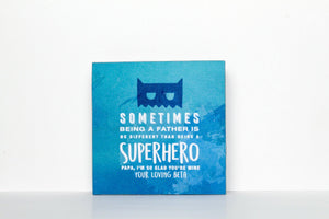 Super Hero Father Plaque - Firefly