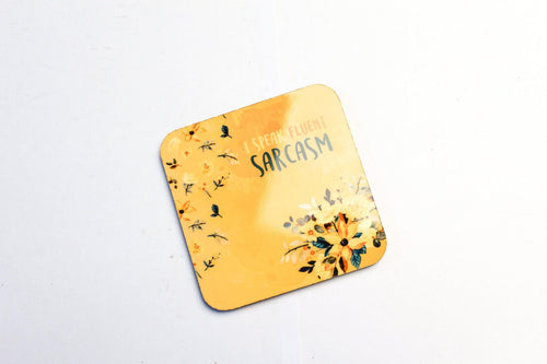 I Speak Fluent Sarcasm Coaster - Firefly
