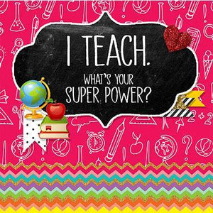 I Teach, What's your Super Power Magnet - Firefly